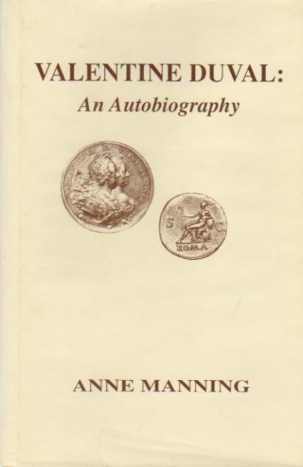 Ancient Coins - Valentine Duval: An Autobiography