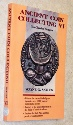 Ancient Coins - Ancient Coin Collecting Vol. VI - Paperback