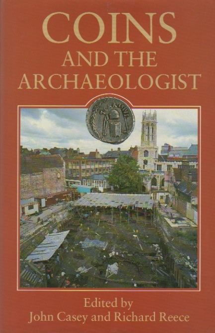 Ancient Coins - Coins and The Archaeologist
