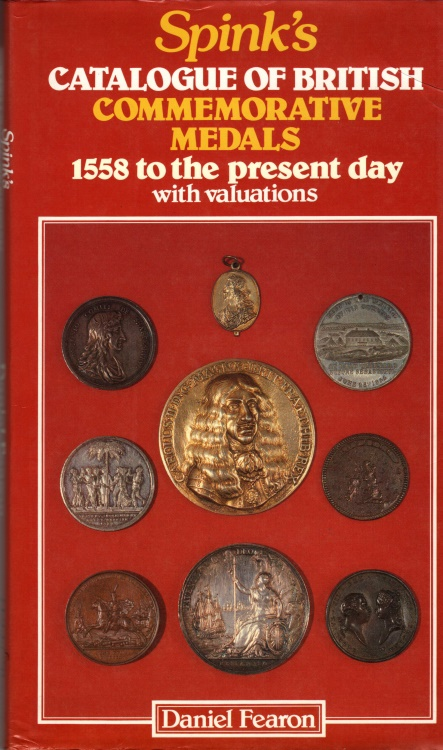 Ancient Coins - Spink's Catalogue of British Medals 1558 to the Present Day