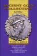 Ancient Coins - Ancient Coin Collecting, Vol. I, 2nd Ed.