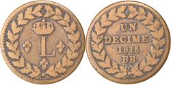 World Coins - Coin, France, Louis XVIII, Decime, 1815, Strasbourg, Variety, , Bronze