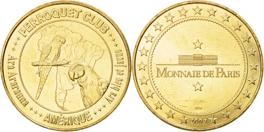 World Coins - France, Tourist Token, 67/ Perroquet Club - Ara bleu et jaune, 2009, MDP