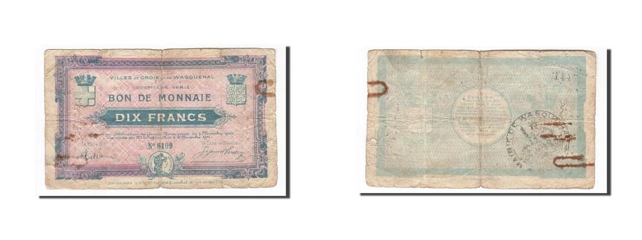 World Coins - France, Croix et Wasquehal, 10 Francs, 1914, F(12-15), Pirot:59-614