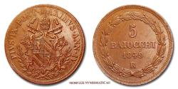 World Coins - Pius IX 5 BAIOCCHI 1849 A IV 55/70 Papal coin for sale