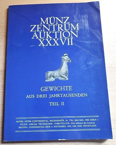 Ancient Coins - Gewichte aus drei Jahrtausenden Teil II - Ancient weights in Münzzentrum Auction XXXVII
