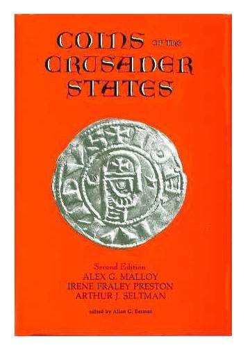 Ancient Coins - COINS OF THE CRUSADER STATES, 2ND EDITION, by Malloy et al.
