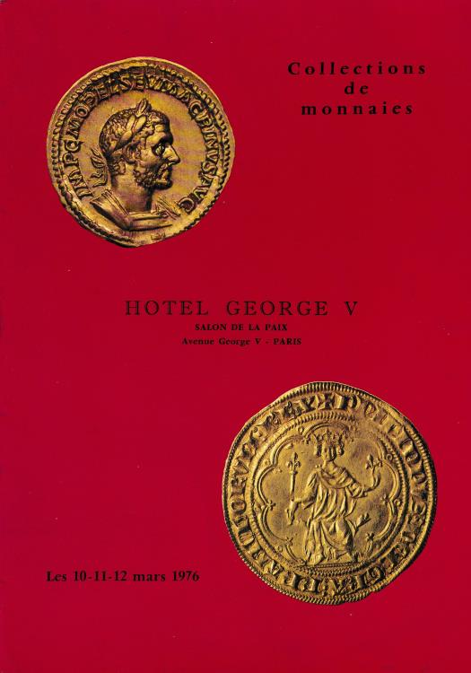 Ancient Coins - Collection de monnaies Hotel George V Monnaies Grecques - Romaines - Byzantines - Gauloises - Francaises - Feodales - Etrangeres