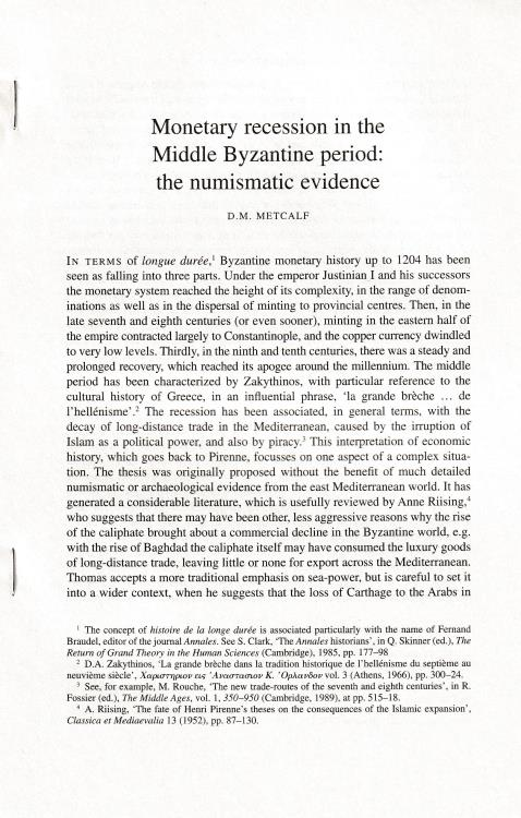 """Ancient Coins - Metcalf D. M., Monetary recession in the Middle Byzantine period: the numismatic evidence. Reprinted from """"The Numismatic Chronicle Vol. 161"""""""