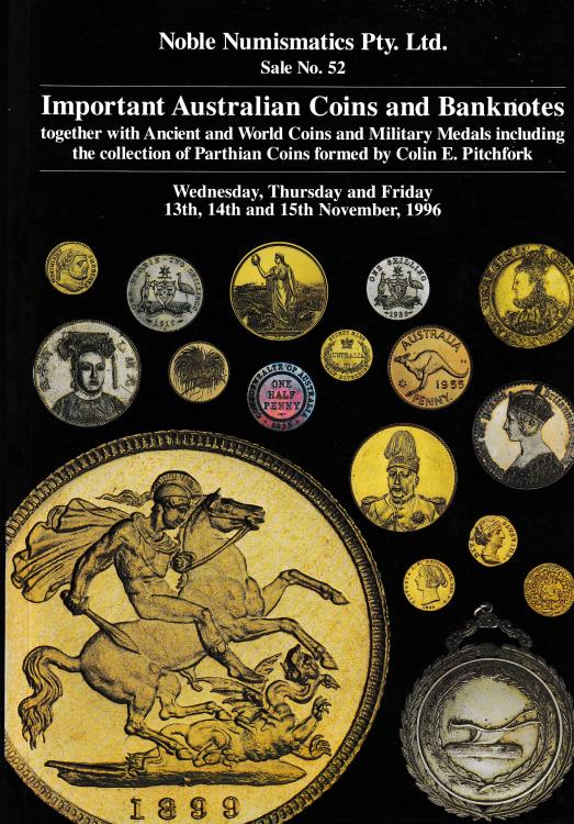 Ancient Coins - Noble Numismatics Pty. Ltd., Sale No. 52 Important Australian Coins and Banknotes together with Ancient and World Coins and Military Medals including the collection of Parthian Coi
