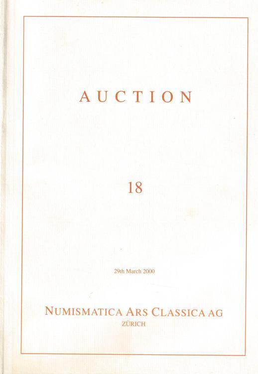 Ancient Coins - Numismatica Ars Classica AG, Auction 18 Greek, Roman & Byzantine Coins