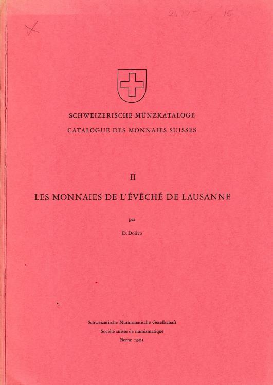 Ancient Coins - Dolivo D., Les Monnaies de l'Eveche de Lausanne II Catalogue des Monnaies Suisses