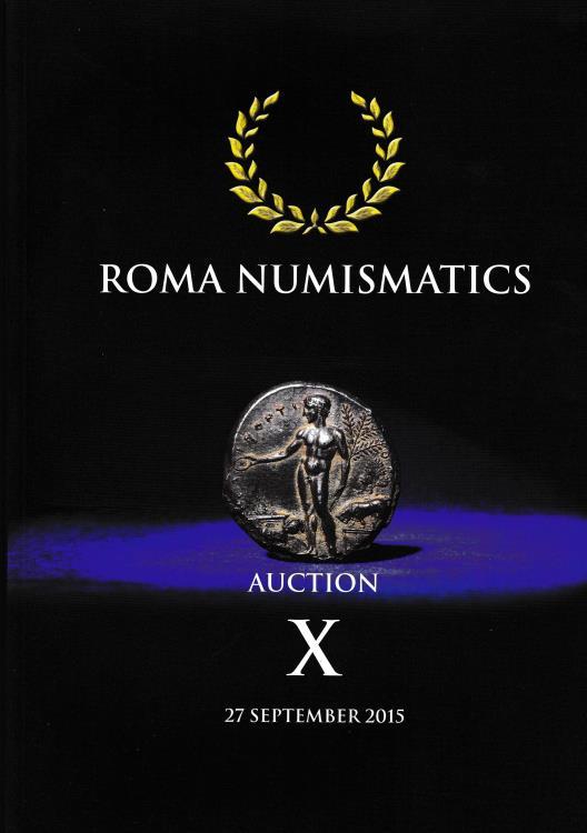 Ancient Coins - Roma Numismatics, Auction X