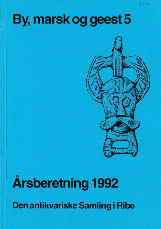 Ancient Coins - Madsen K., By, marsk og geest 5 Årsberetning 1992 Den antikvariske Samling i Ribe
