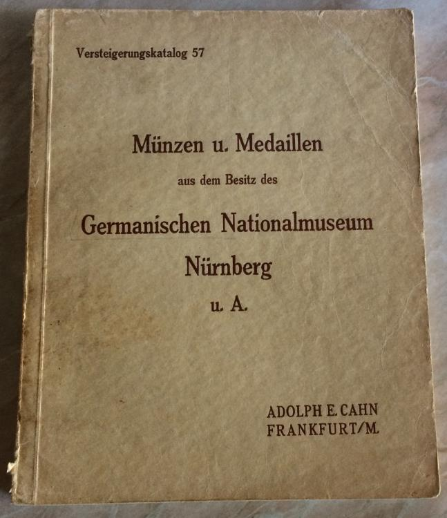Ancient Coins - Cahn A. Versteigerungskatalog 57. Munzen u. Medaillen aus dem Besitz des Germinischen Nationalmuseum Nurnberg u. A. Frankfurt, 26 oktober 1926.