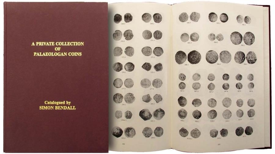 Ancient Coins - Bendall, Simon. A Private Collection of Palaeologan Coins Essential for the collector.
