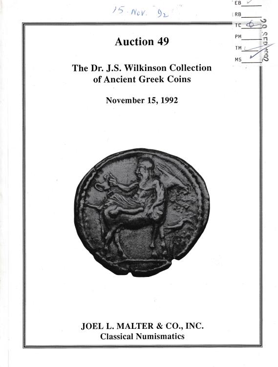 Ancient Coins - Joel L. Malter & Co., AUCTION 49 The Dr. J. S. Wilkinson Collection of Ancient Greek Coins