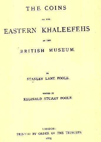 Ancient Coins -  Item 3969, Stanley Lane Poole's Catalog of Oriental coins VOL 1 (Coins of Eastern Khaleefehs) O/P RARE 1967  Umayyed & Abbasids