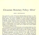 Ancient Coins - Item 3966, Original Off-prints Circassian Monetary Policy: Silver by Jere L. Bacharch Published in The Numismatic Chronicle Vol. XI (1971) 15 pages  on Mamluk coinage