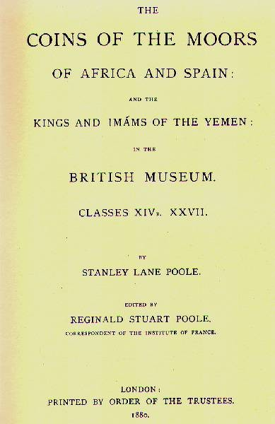 Ancient Coins -  Item 3973, Stanley Lane Poole's Catalog of Oriental coins VOL 5 (Coins of the Moors of Africa and Spain) O/P RARE 1967 Kings & Imams of the Yemen