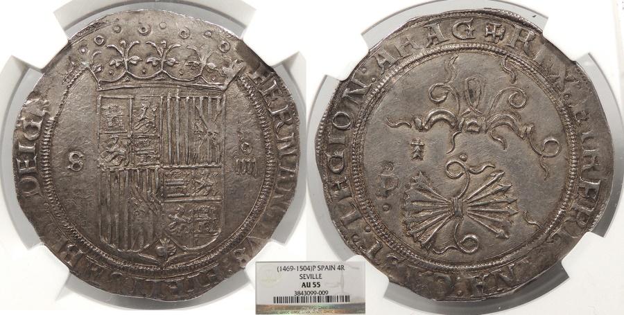 World Coins - SPAIN Castile & Leon (Castilla y Leon) Ferdinand & Isabella (Fernando y Isabel) ND (1474-1504)-P 4 Reales NGC AU-55