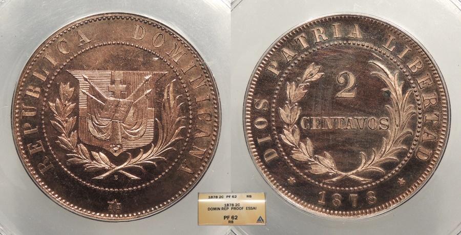 World Coins - DOMINICAN REPUBLIC 1878 Essai 2 Centavos ANACS PF-62