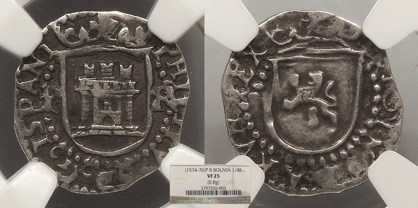World Coins - BOLIVIA Philip II ND (1574-1576)-P R 1/4 Real NGC VF-25