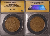 Us Coins - 1894 California Midwinter Exposition Medal, San Francisco California (So-Called Dollar) ANACS AU55