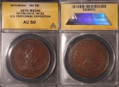 Us Coins - 1876 United States Centennial Exposition, Philadelphia, Pennsylvania Medal (S0-Called Dollar) ANACS AU50