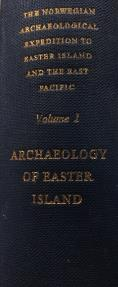 Ancient Coins - Archeology of Easter Island - Volume 1, Thor Heyerdahl and Edwin N. Ferndon Jr. (Ed.)