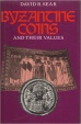 Byzantine Coins and Their Values. Sear, David R., London: Spink & Son Ltd, 2000 reprint. New.
