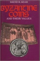 Ancient Coins - Byzantine Coins and Their Values. Sear, David R., London: Spink & Son Ltd, 2000 reprint. New.