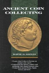 Ancient Coins - Ancient Coin Collecting I