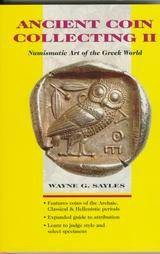 Ancient Coins - Ancient Coin Collecting II: Numismatic Art of the Greek World