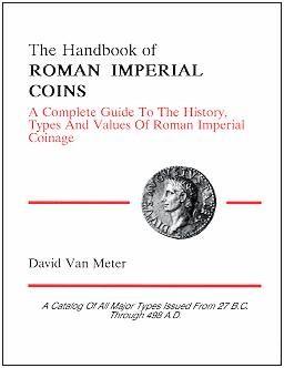Ancient Coins - The Handbook of Roman Imperial Coins - David Van Meter