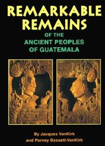 Ancient Coins - Remarkable Remains Of The Ancient Peoples Of Guatemala