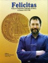 Ancient Coins - Cribb: Felicitas : Essays in Numismatics Epigraphy and History in Honour of Joe Cribb