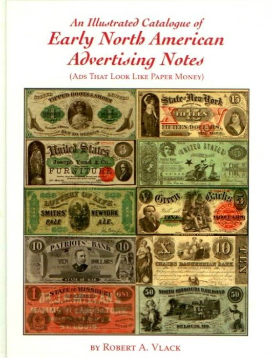 Ancient Coins - Vlack: An Illustrated catalogue of Early North American Advertising Notes, signed, hardbound edition