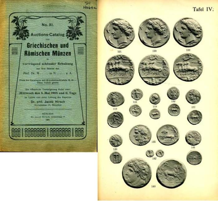 Ancient Coins - Hirsch 11. Auctions-Catalog. Griechischer und Romischer Munzen, Prof de M....