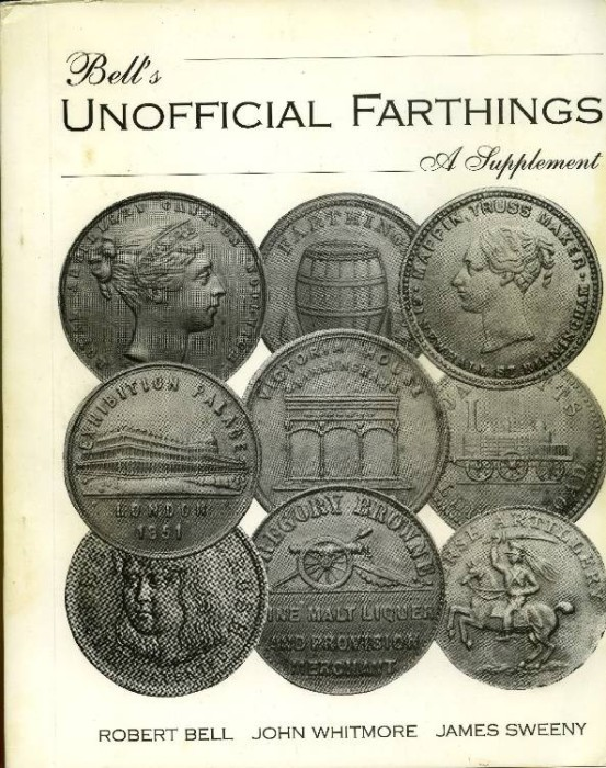 Ancient Coins - Bell: Unofficial Farthings. A Supplement