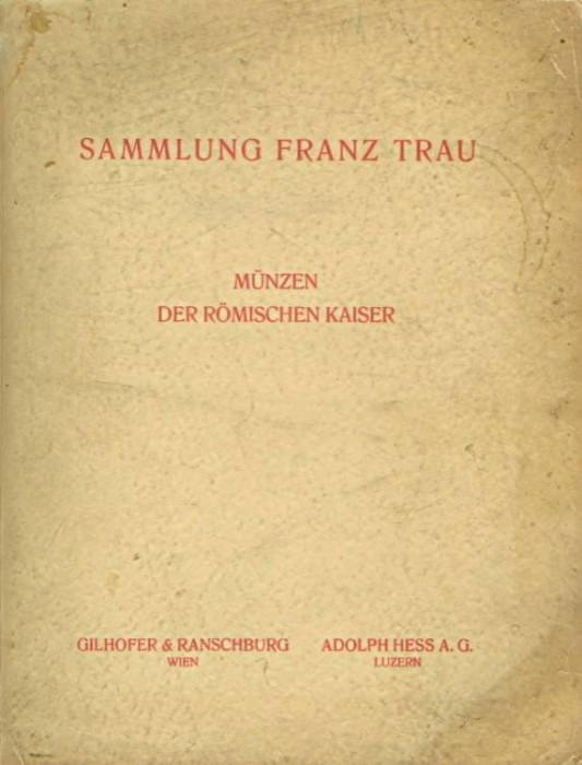 Ancient Coins - Hess. Sammlung Franz Trau. Munzen der Romischen Kaiser