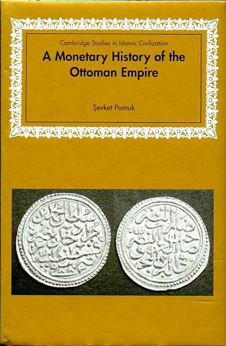 Ancient Coins - Pamuk: A Monetary History of the Ottoman Empire