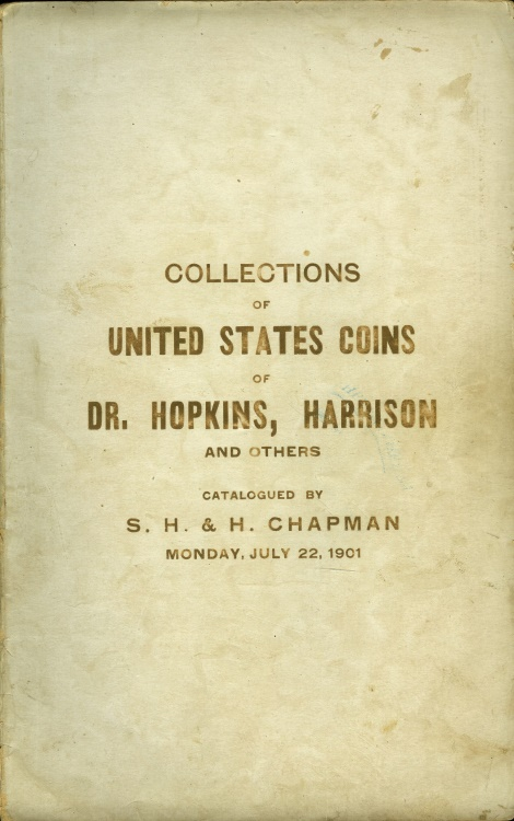 US Coins - Chapman, S. H. & H.: July 22, 1901, Hopkins & Harrison. Priced.