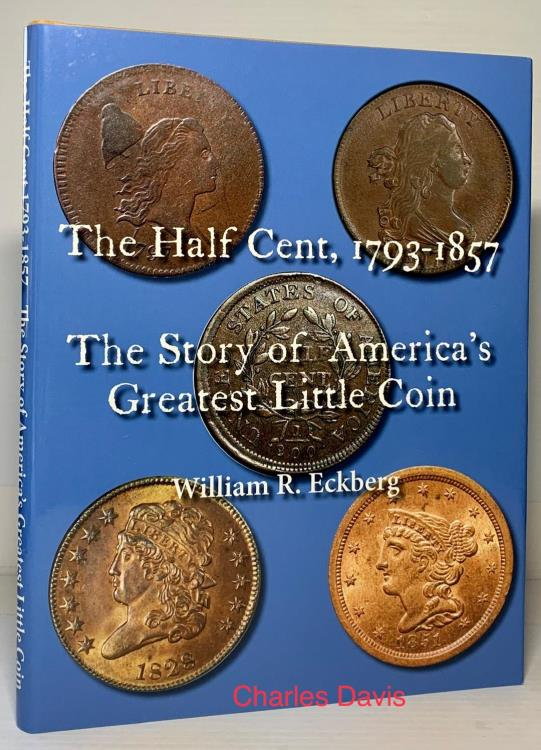 US Coins - Eckberg: The Half Cent 1793-1857