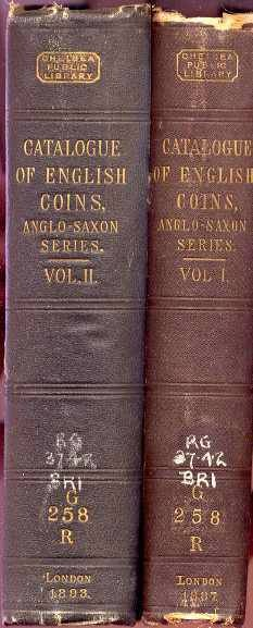 World Coins - Keary, Grueber & Poole: A CATALOGUE OF ENGLISH COINS N THE BRITISH MUSEUM. ANGLO-SAXON SERIES. VOLUME I AND VOLUME II.
