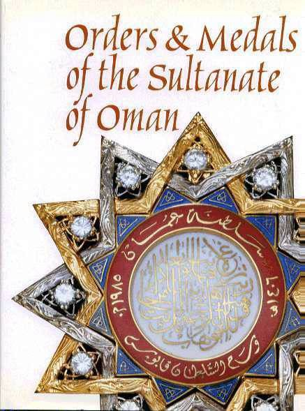 Ancient Coins - Tinson: ORDERS & MEDALS OF THE SULTANATE OF OMAN