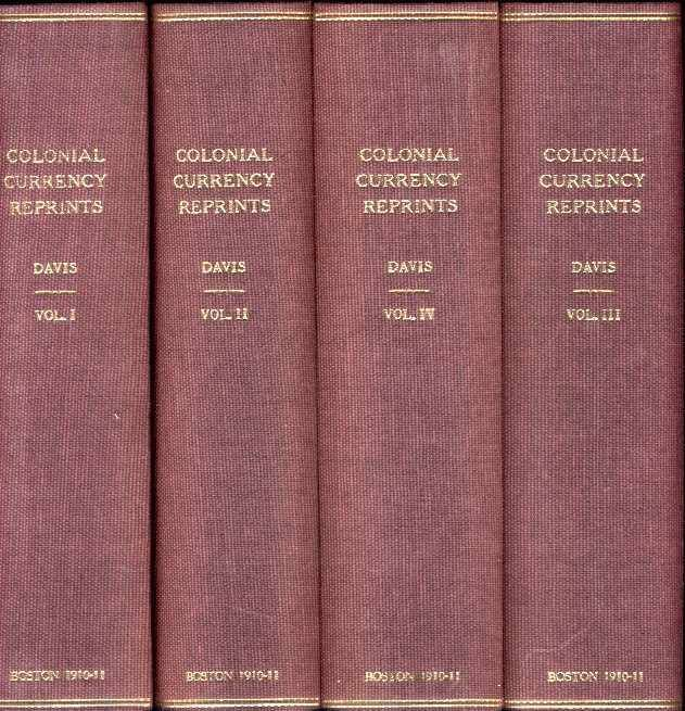 Ancient Coins - Davis: COLONIAL CURRENCY REPRINTS, 1682 - 1751. WITH AN INTRODUCTION AND NOTES, original editions