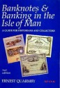 World Coins - Quarmby: Banknotes & Banking in the Isle of Man 1788-1994.  A Guide for Historians and Collectors