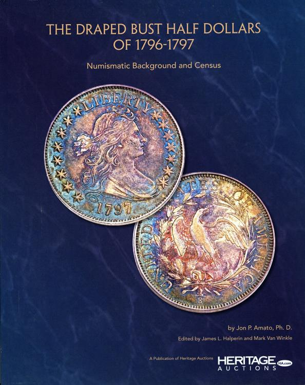 US Coins - Amato: The Draped Bust Half Dollars of 1796-1797