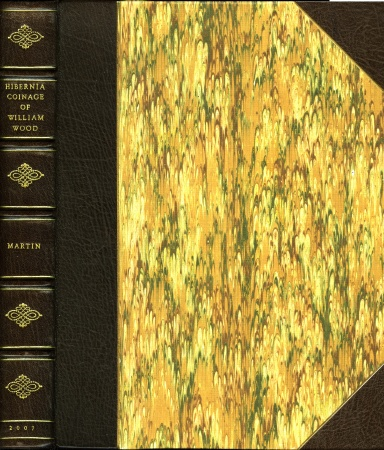 Ancient Coins - Martin: The Hibernia Coinage of William Wood (1722-1724), leatherbound edition